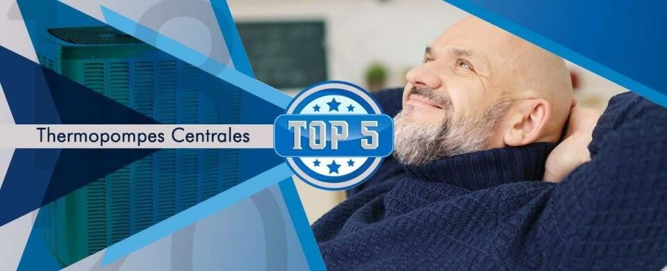 Choisissez parmi les 5 meilleures thermopompes centrales de 2018 dans ce top 5 du Québec.