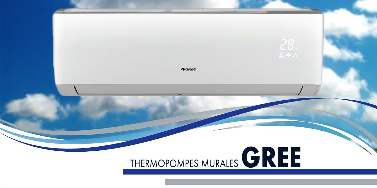 Découvrez les thermopompes murales de la marque GREE ainsi que leurs climatiseurs